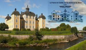 Voyage tourisme Suède Le château de Strömholm, sur le bord du lac Mälar, a des petits airs de Versailles