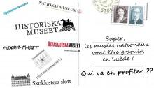 Suède culture Le nouveau gouvernement de gauche réintroduit la gratuité des musées d'Etat. Une mesure coûteuse qui ne permet pas d'atteindre les objectifs visés