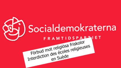 Politique et culture en Suède : interdiction des écoles religieuses. Un bras d'honneur à la démocratie.